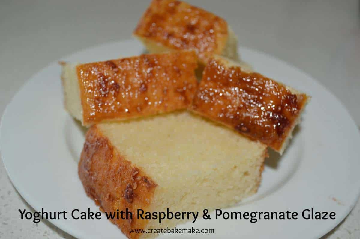 Jelly Glaze Recipe For Cake: Yoghurt Cake With Raspberry And Pomegrantate Jam Glaze