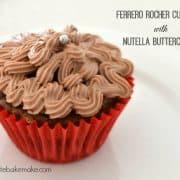 Ferreo Rocher Cupcakes with Nutella Buttercream