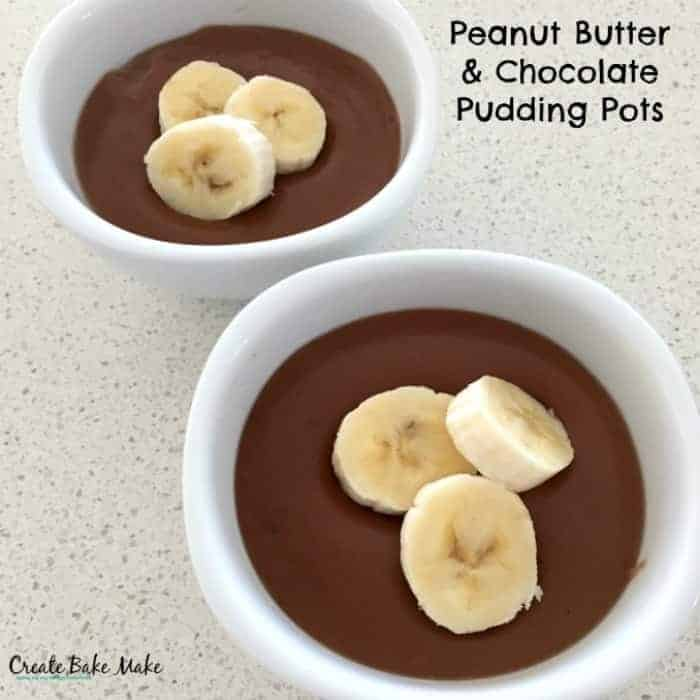 Peanut Butter and Chocolate Pudding Pots - Create Bake Make