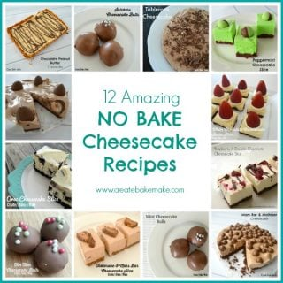 12 No Bake Cheesecake Recipes