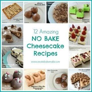 12 No Bake Cheesecake Recipes