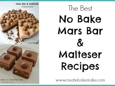 No Bake Mars Bar and Malteser Recipes Feature