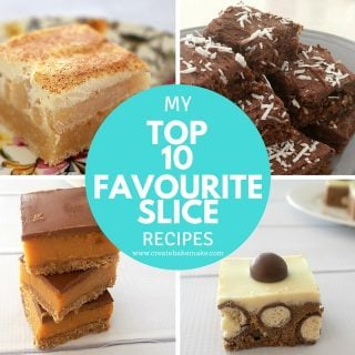 My Top 10 Favourite Slice Recipes