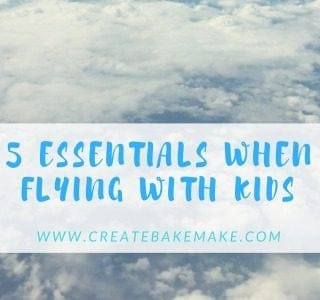 5 Essentials When Flying with Kids