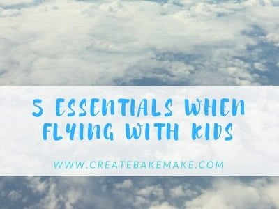 My travel essentials when flying with kids
