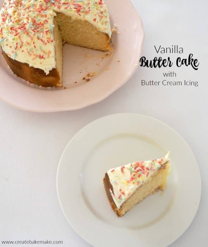 Vanilla Butter Cake with Butter Cream Icing