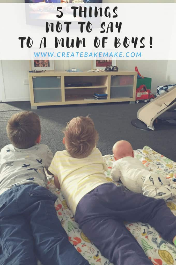 5-things-not-to-say-to-a-mum-of-boys
