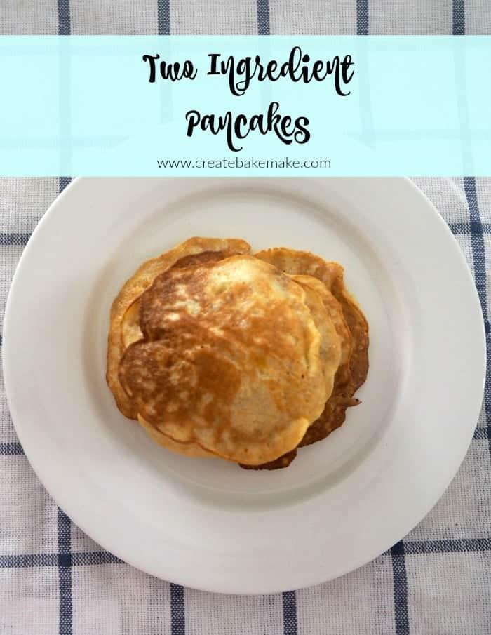 Two Ingredient Pancakes Recipe