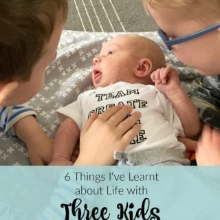 6 Things I've Learnt About Life with Three Kids