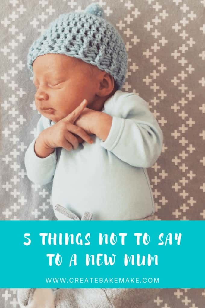 5 Things Not to say to A New Mum