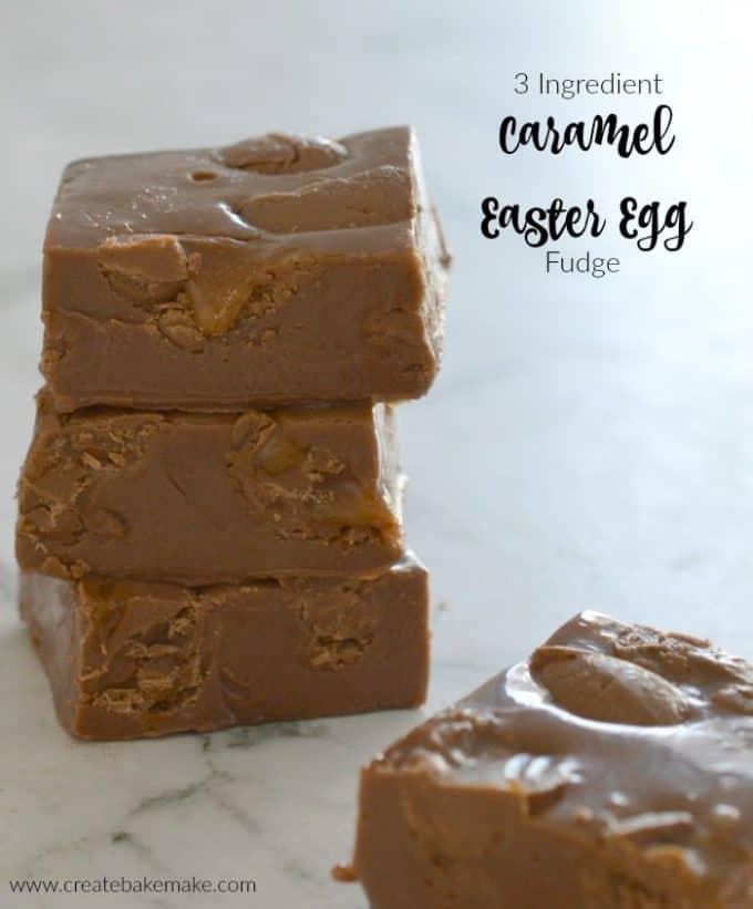3 Ingredient Caramel Easter Egg Fudge