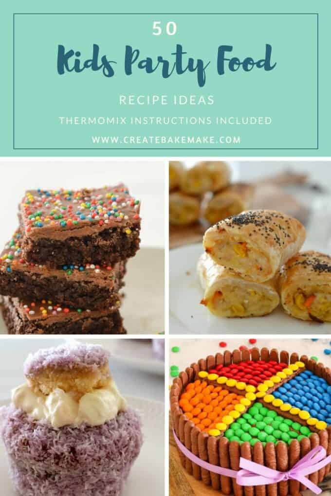 50 Easy Kids Party Food Recipes